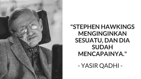 Stephen Hawkings Menginginkan Sesuatu