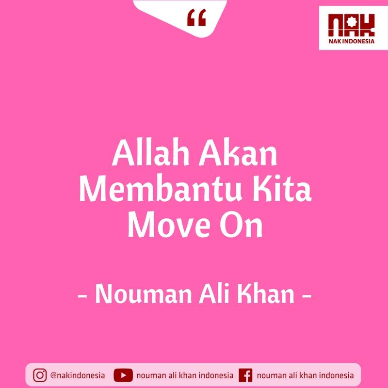 Allah Akan Membantu Kita Move On