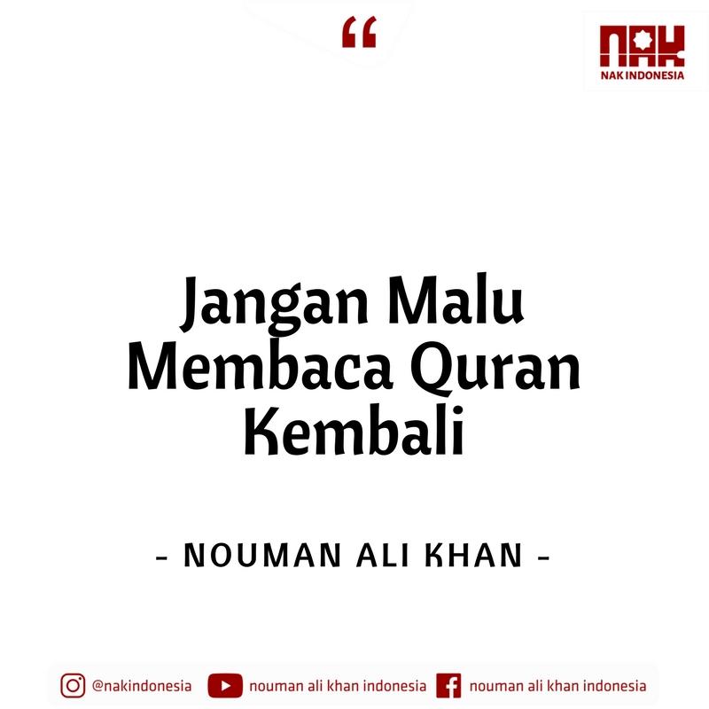 Jangan Malu Membaca Quran Kembali