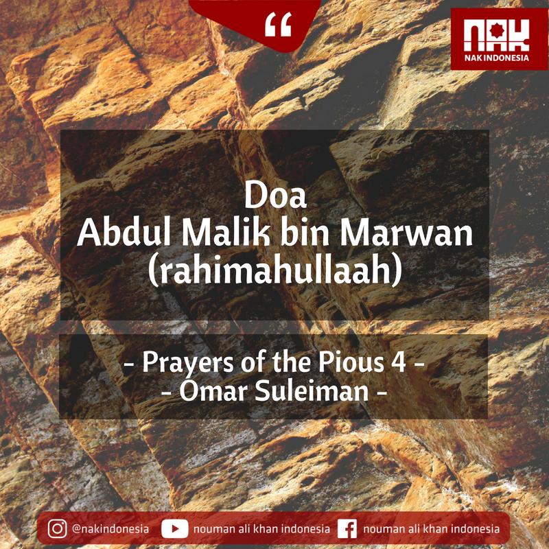 Doa Abdul Malik bin Marwan (rahimahullaah) – Prayers of the Pious 4 – Omar Suleiman